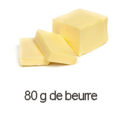 80 g beurre