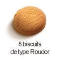 8 biscuits type roudor
