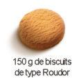 150 g biscuits type roudor